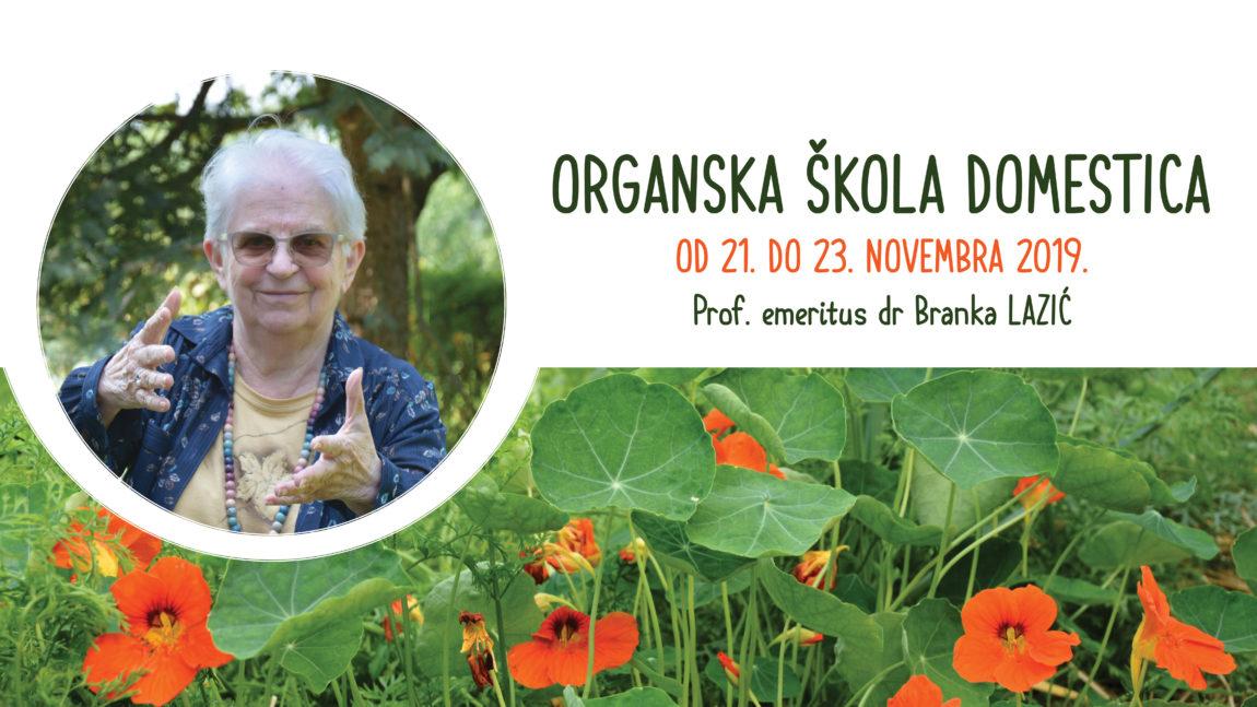 Organska škola Domestica sa Prof. emeritus dr Brankom Lazić